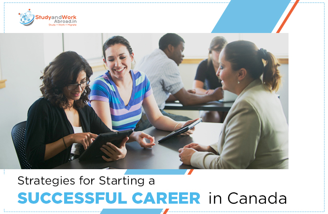 Strategies to develop a career in canada